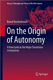 On the Origin of Autonomy. A New Look at the Major Transitions in Evolution