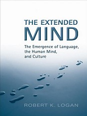 The Extended Mind: The Emergence of Language, the Human Mind and Culture (2007)